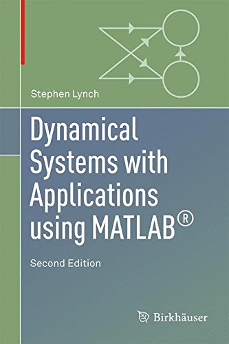 Dynamical Systems with Applications Using MATLAB(R) por Stephen Lynch