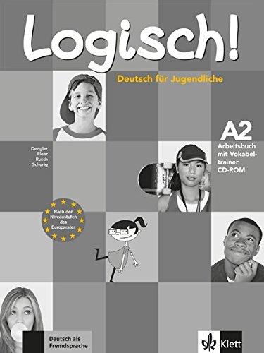 Logisch! a2, libro de ejercicios + cd + cd-rom por Cordula Schurig
