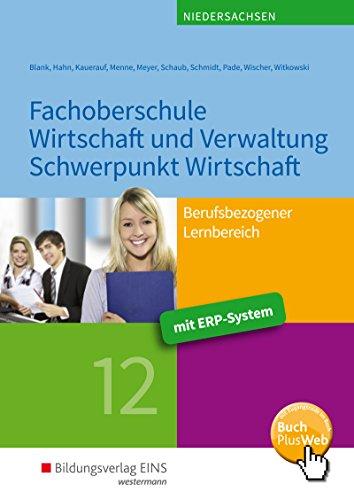 Fachoberschule Wirtschaft und Verwaltung – Schwerpunkt Wirtschaft: Berufsbezogener Lernbereich - Klasse 12: Schülerband