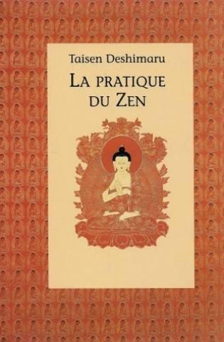 PRATIQUE DU ZEN par Taisen Deshimaru