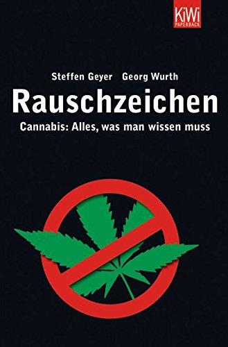 Rauschzeichen: Cannabis: Alles, was man wissen muss