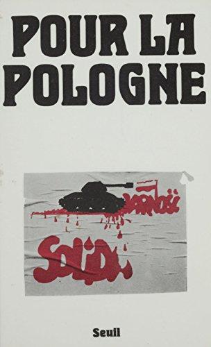 Pour la Pologne (Seuil essais) par Collectif