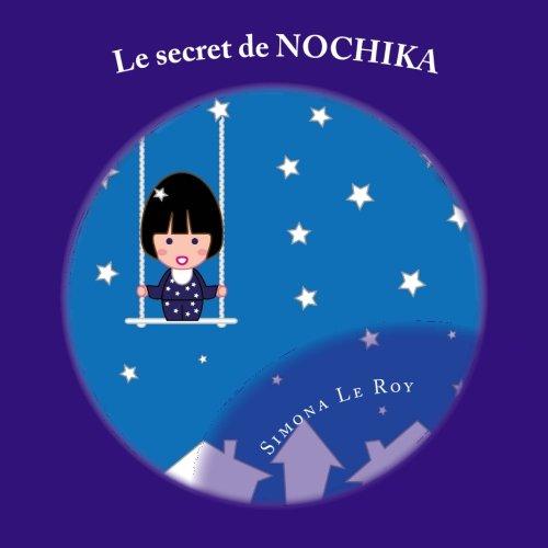Le secret de Nochika