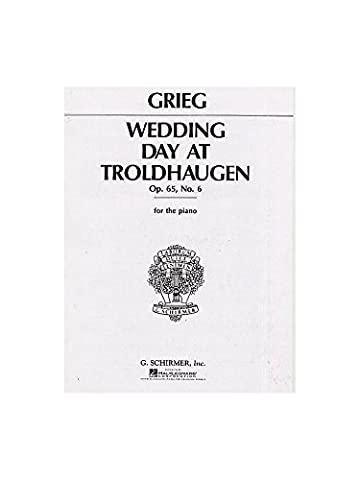 Edvard Grieg: Wedding Day At Troldhaugen (Piano Solo) - Partitions