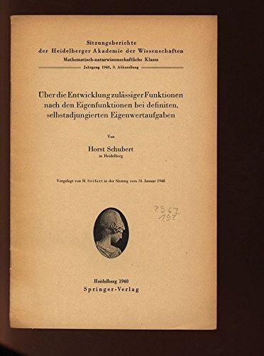 Über die Entwicklung zulässiger Funktionen nach den Eigenfunktionen bei definiten, selbstadjungierten Eigenwertaufgaben. Vorgelegt von H. Seifert in der Sitzung vom 31. Januar 1948.