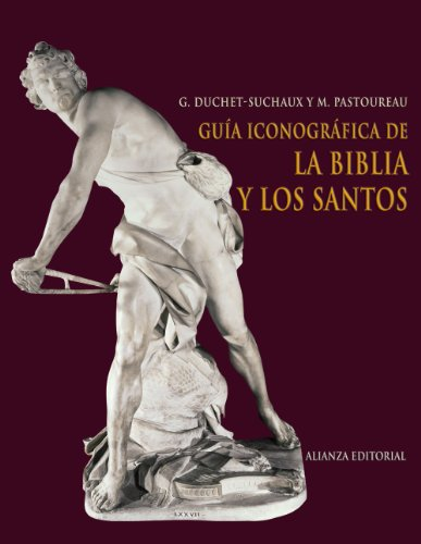 Guía iconográfica de la Biblia y los santos (Libros Singulares (Ls)) por Gaston Duchet-Suchaux
