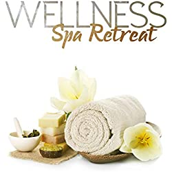 Wellness Spa Retreat – Relaxation, Massage, Meditation, Calm Mind, Holistic Health, Natural Therapies, Yoga, Home Spa, Beauty Day