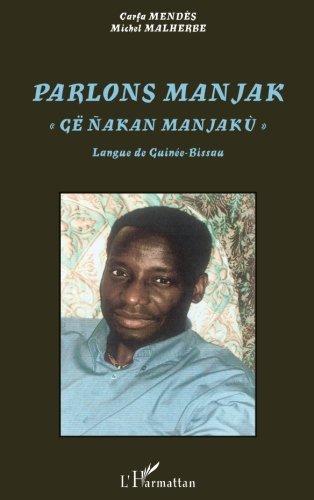 Parlons manjak, Langue de Guinée-Bissau