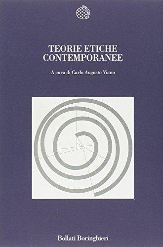 Teorie etiche contemporanee (Nuova cultura)