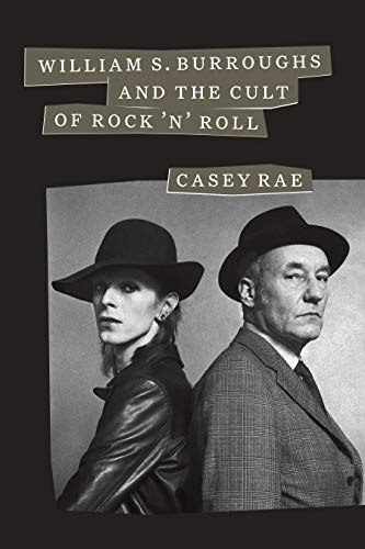 William S. Burroughs and the Cult of Rock 'n' Roll (English Edition)