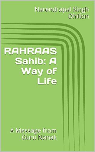 RAHRAAS Sahib: A Way of Life: A Message from Guru NANAK (Daily Sikh Prayers Book 3) (English Edition)