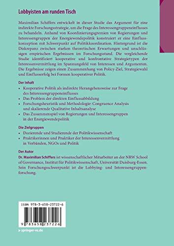 Lobbyisten am runden Tisch: Einflussmuster in Koordinierungsgremien von Regierungen und Interessengruppen (Studien der NRW School of Governance)