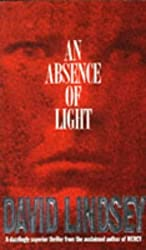 Absence Of Light by David L. Lindsey (1995-01-09)