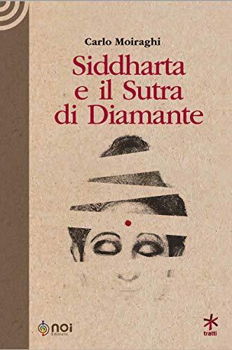 Siddharta e il Sutra di Diamante di Carlo Moiraghi