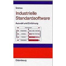 Industrielle Standardsoftware. Auswahl und Einführung