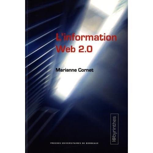 L'information Web 2.0 : Agrégateurs, blogs, réseaux sociaux, sites d'information et interfaces participatives