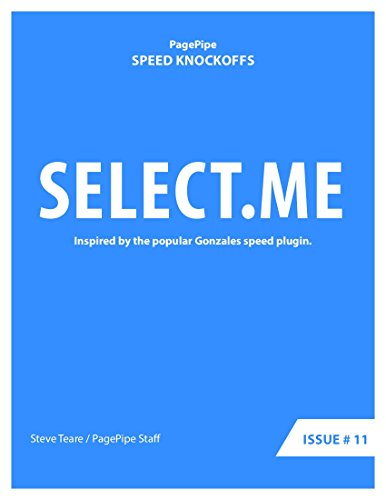 SELECT.ME: Speed Clone: Inspired by the popular Gonzales speed plugin. (Speed Plugin Clones Book Book 11) (English Edition)