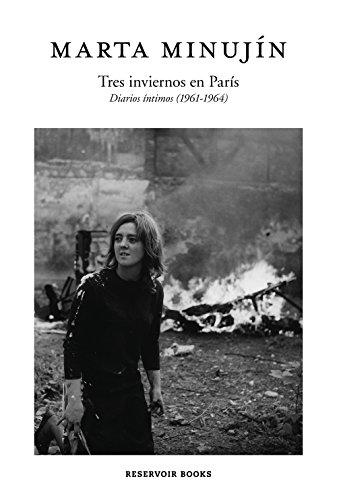 Tres inviernos en París: Diarios íntimos (1961-1964)