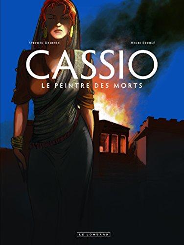 Cassio - tome 8 - Le Peintre des Morts par Desberg Stephen
