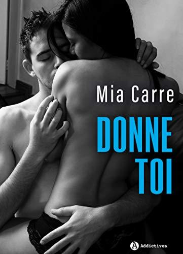 Donne-toi par Mia  Carre