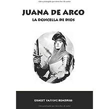 Juana de Arco: La doncella de Dios (Horizontes de la Historia)