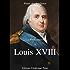 Louis XVIII (La Restauration t. 1)