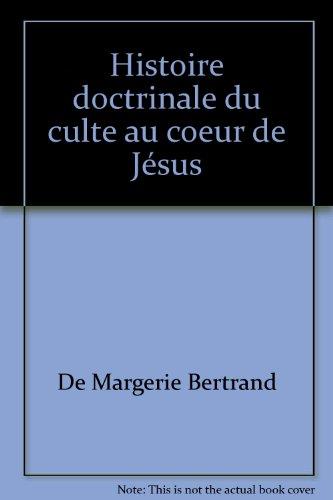 Histoire doctrinale du culte au Coeur de Jésus