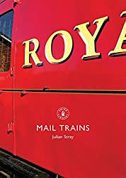 Mail Trains (Shire Library)