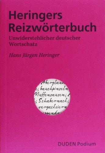 Heringers Reizwörterbuch (Duden Podium)