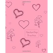 Handwriting Practice: Letter Tracing & Practice Handwriting Workbook - Full Alphabet Practice Sheets With Pictures to Improve Your Child's Writing Skills - Useful for All Ages
