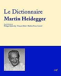 Le Dictionnaire Martin Heidegger : Vocabulaire polyphonique de sa pensée