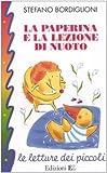 Scarica Libro La paperina e la lezione di nuoto (PDF,EPUB,MOBI) Online Italiano Gratis