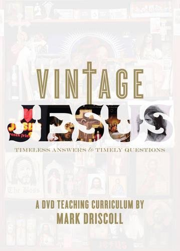 Vintage Jesus: Timeless Answers to Timely Questions: A DVD Teaching Curriculum [Edizione: Regno Unit