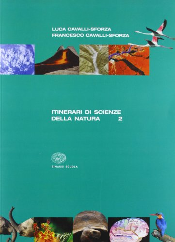 Itinerari di scienze della natura. Per le Scuole superiori: 2