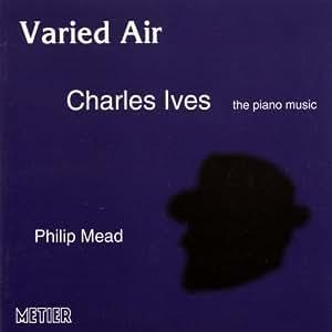 Ives - Piano Music - Varied Air