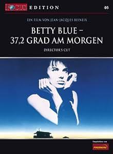 Betty Blue - 37,2 Grad am Morgen (Director's Cut)  - FOCUS-Edition