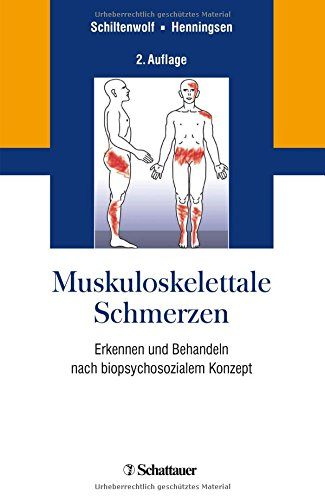 Muskuloskelettale Schmerzen: Erkennen und Behandeln nach biopsychosozialem Konzept