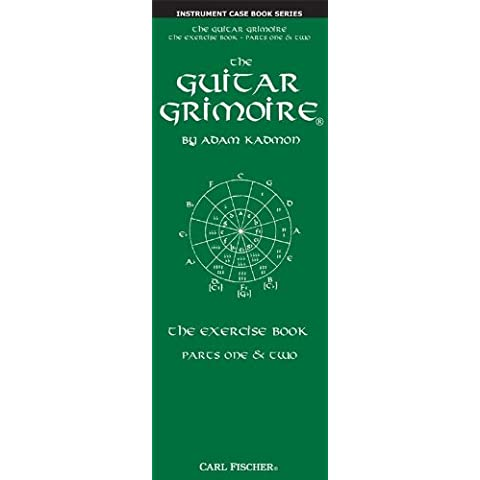 Adam Kadmon: The Guitar Grimoire - The Exercise Book (Parts One & Two). For Chitarra