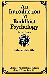An Introduction to Buddhist Psychology (Library of Philosophy and Religion) by Padmasiri De Silva (1991-02-01)
