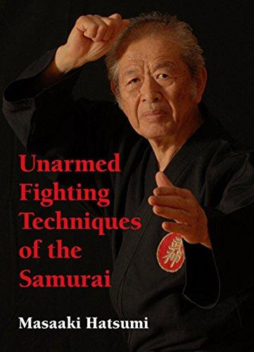 Unarmed Fighting Techniques Of The Samurai por Masaaki Hatsumi