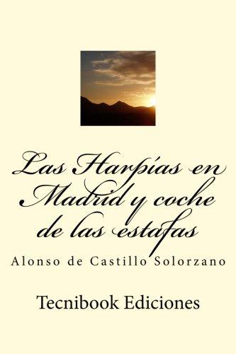 Las Harpías en Madrid y coche de las estafas