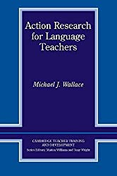 [Action Research for Language Teachers] (By: Michael J. Wallace) [published: January, 1998]