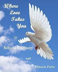 Where Love Takes You (Book 2)