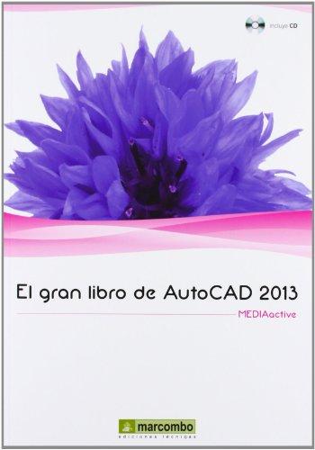 El Gran Libro de AutoCAD 2013 por MediaActive