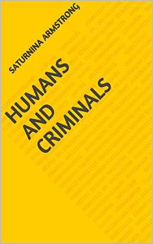 Humans And Criminals (Finnish Edition)