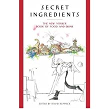 [( By Remnick, David ( Author )Secret Ingredients: The New Yorker Book of Food and Drink (Modern Library Classics (Paperback)) Paperback Nov- 03-2009 )]