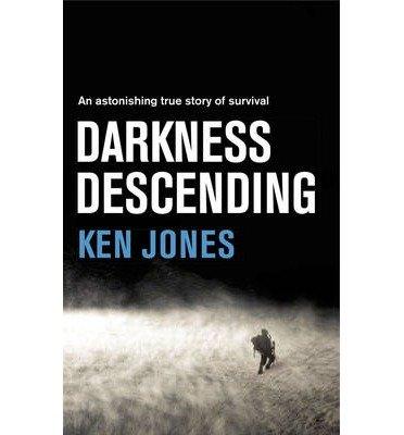 [(Darkness Descending )] [Author: Ken Jones] [Jan-2014]