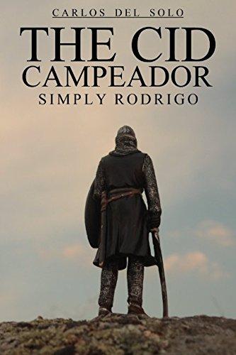 The Cid Campeador Simply Rodrigo par Mr. Carlos del Solo