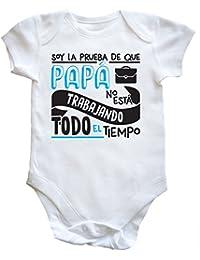 HippoWarehouse Soy La Prueba de Que Papá No Está Trabajando Todo El Tiempo body bodys pijama niños niñas unisex