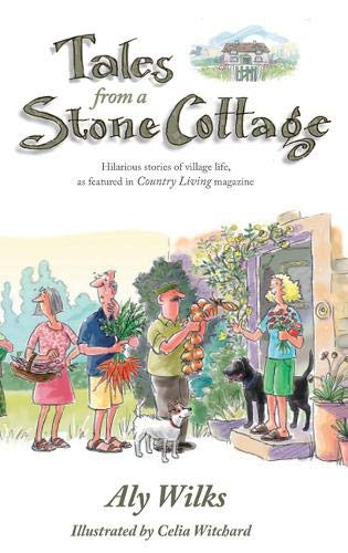 Tales from a Stone Cottage (Country Living Magazine)